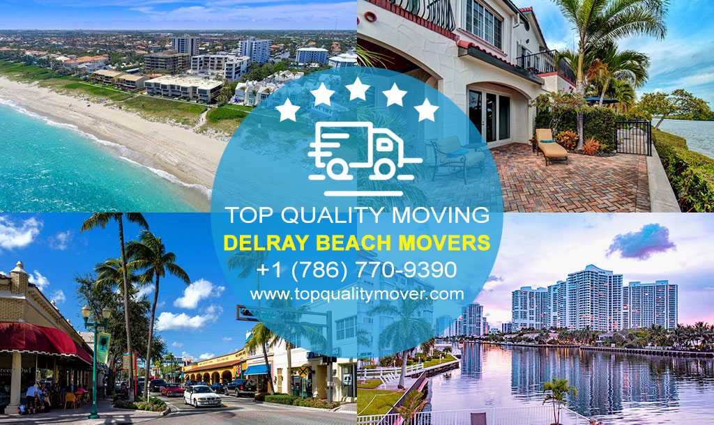 Top Quality Moving is your Professional Delray Beach Movers. Call for a FREE quote.