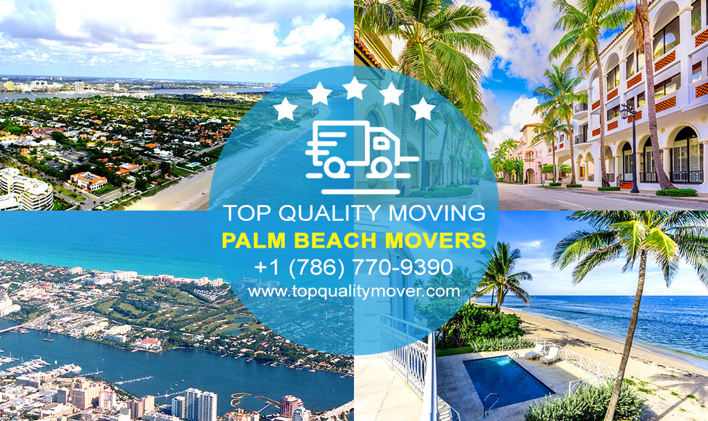 Top Quality Moving is your Professional Palm Beach Movers. Call for a FREE quote.